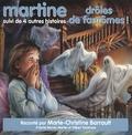 Marcel Marlier et Gilbert Delahaye - Martine, drôles de fantômes - Suivi de 4 histoires.