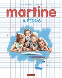 Marcel Marlier et Gilbert Delahaye - Martine  : Martine à l'école.