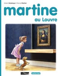Marcel Marlier et Gilbert Delahaye - Martine  : Martine au Louvre.