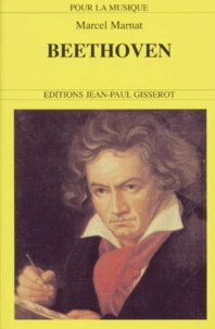 Marcel Marnat - Beethoven, 1770-1827.