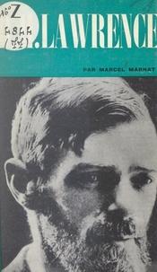 Marcel Marnat et Dominique de Roux - David-Herbert Lawrence.