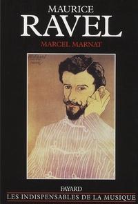 Marcel Marnat - Maurice Ravel.