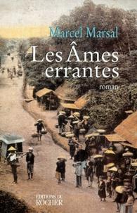 Marcel Marsal - Les âmes errantes.