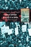 Marcel Martel et Martin Pâquet - Langue et politique au Canada et au Québec - Une synthèse historique.