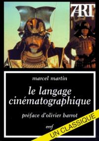Marcel Martin - Le langage cinématographique.