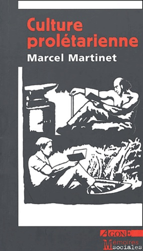 Marcel Martinet - Culture prolétarienne.