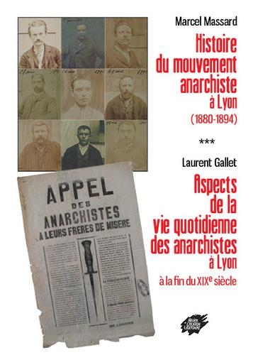 Couverture de Histoire du mouvement anarchiste a lyon (1880-1894)