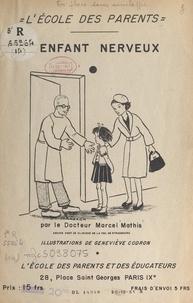 Marcel Mathis et Geneviève Codron - L'enfant nerveux.