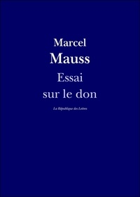 Marcel Mauss - Essai sur le don.