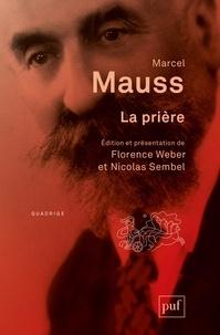 Marcel Mauss - La prière.