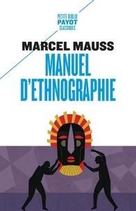 Marcel Mauss - Manuel d'ethnographie.
