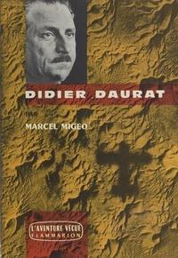 Marcel Migeo - Didier Daurat.
