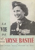 Marcel Migeo - La vie de Maryse Bastié.