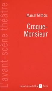 Marcel Mithois - Croque-Monsieur.