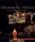 Marcel Mochet - Ouvriers de l'océan.
