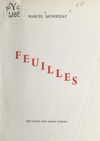 Marcel Mompezat - Feuilles.