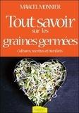 Marcel Monnier - Les graines germées, livre de cultures.