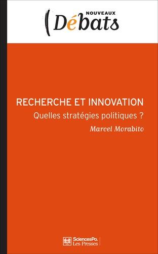 Recherche et innovation. Quelles stratégies politiques ?