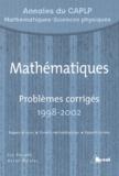 Marcel Morales et Guy Horvath - Mathématiques - Problèmes corrigés 1998-2002 Annales du CAPLP MSP.