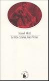 Marcel Moré - Le très curieux Jules Verne - Le problème du père dans les Voyages extraordinaires.