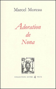 Marcel Moreau - Adoration de Nona.
