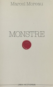 Marcel Moreau - Monstre.