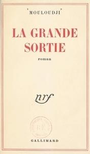 Marcel Mouloudji - La grande sortie.