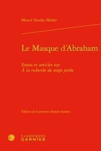Le masque dAbraham - Essais et articles sur A la recherche du temps perdu.pdf