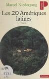 Marcel Niedergang - Les vingt Amériques latines (1) - Brésil, Argentine, Uruguay, Paraguay.