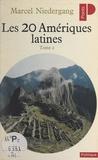 Marcel Niedergang - Les vingt Amériques latines (2) - Chili, Bolivie, Pérou, Équateur, Colombie, Venezuela.