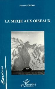 Marcel Nordon - La Meije aux oiseaux.