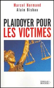 Marcel Normand et Alain Bisbau - Plaidoyer pour les victimes.