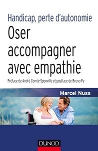 Marcel Nuss - Handicap, perte d'autonomie - Oser accompagner avec empathie.