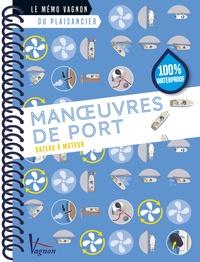 Marcel Oliver - Manoeuvres de port - Bateau à moteur.
