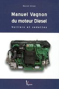 Marcel Oliver - Manuel Vagnon du moteur Diesel - Voiliers et vedettes.