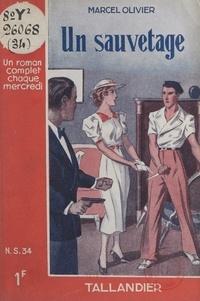 Marcel Olivier - Un sauvetage.