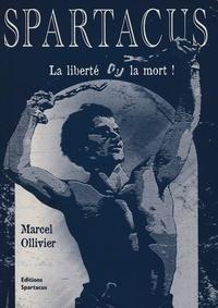 Spartacus, la liberté ou la mort!.pdf