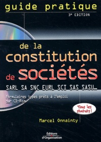 Guide pratique de la constitution de sociétés SARL, SA, SNC, EURL, SCI. Avec CD-ROM, 3ème édition.pdf