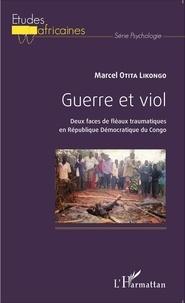 Rhonealpesinfo.fr Guerre et viol - Deux faces de fléaux traumatiques en République démocratique du Congo Image