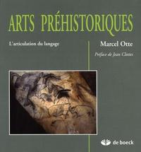 Marcel Otte - Arts préhistoriques - L'articulation du langage.