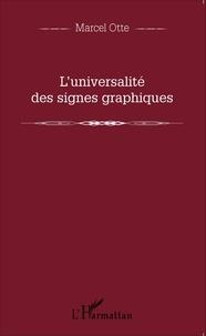 Marcel Otte - L'universalité des signes graphiques.