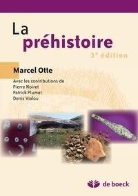 Marcel Otte - La préhistoire.