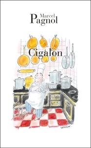 Marcel Pagnol - Cigalon.