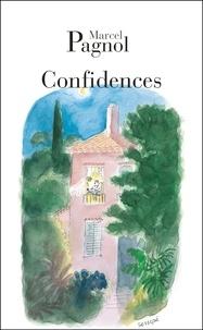 Marcel Pagnol - Confidences.
