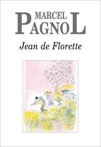 Marcel Pagnol - Jean de Florette.