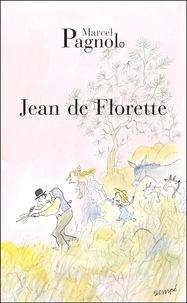 Marcel Pagnol - L'Eau des collines Tome 1 : Jean de Florette.