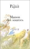 Marcel Pagnol - L'Eau des collines Tome 2 : Manon des sources.