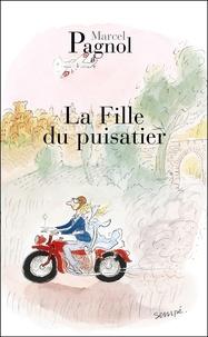 Marcel Pagnol - La fille du puisatier.