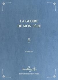 Marcel Pagnol - La gloire de mon père - Manuscrit.