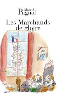 Marcel Pagnol - Les Marchands de gloire.